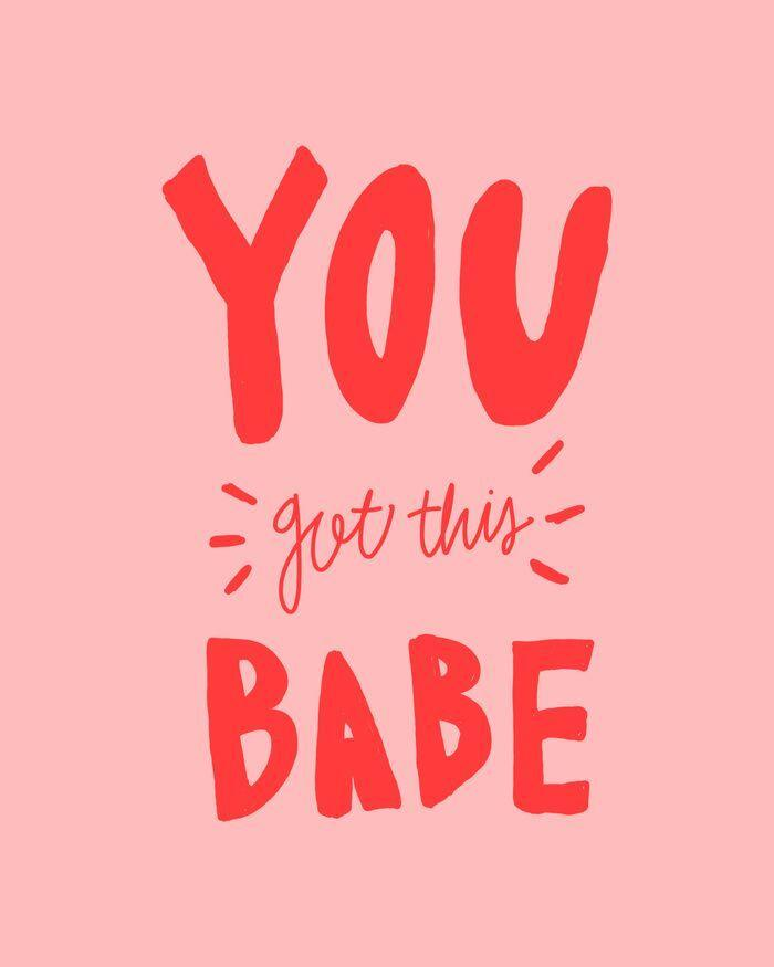 You got this babe - pink and red hand lettering Art Print by allyjcat